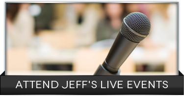 Attend Jeff's Live Events