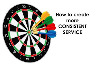 how to create more consistent service