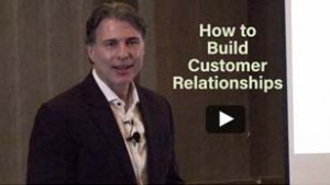 Jeff Mowatt, Build customer relationships